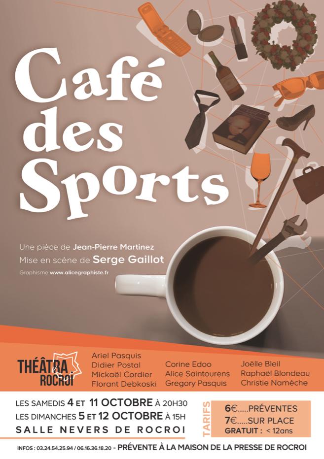"""Présentation de la pièce de théâtre """"Café des Sports"""" de Jean-Pierre Martinez, mise en scène par Serge Gaillot et jouée par Théâtra Rocroi."""